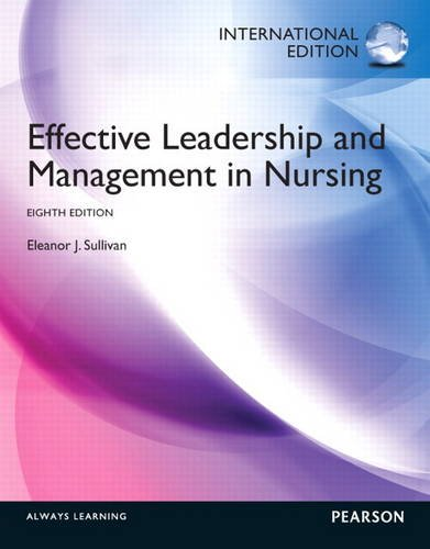 9780133043808: Effective Leadership and Management in Nursing: International Edition
