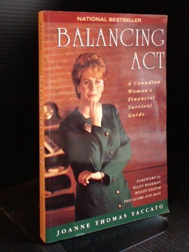 9780133043877: Balancing Act : A Canadian Women's Financial Survival Guide