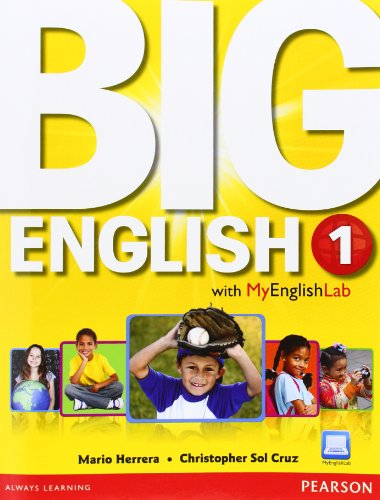 Big English 1 Student Book with MyEnglishLab (0133044882) by Mario Herrera; Christopher Sol Cruz