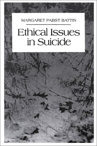 9780133046687: Ethical Issues in Suicide (1st Edition)