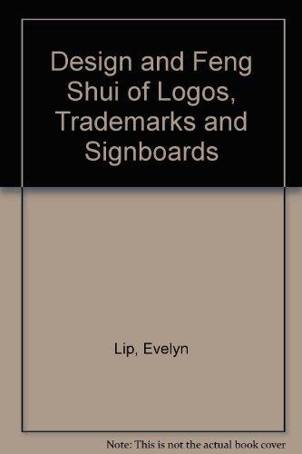 Design and Feng Shui of Logos, Trademarks: Lip, Evelyn, Har,