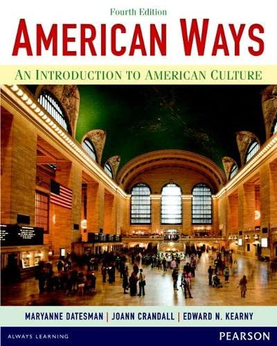 9780133047028: American Ways: An Introduction to American Culture (4th Edition)