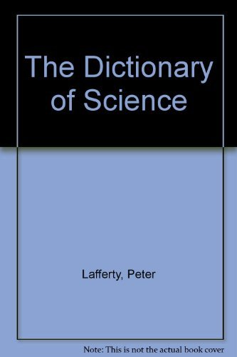 9780133047189: The Dictionary of Science