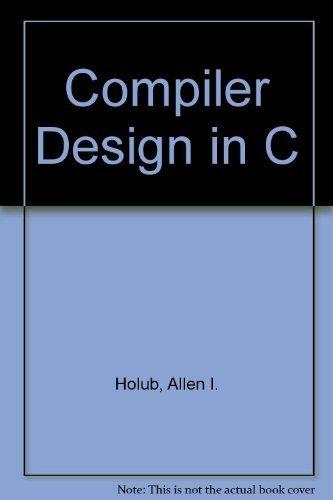 9780133049572: Compiler Design in C