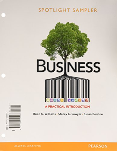 Theme-Based Samples for Instructor's Review Copy for Business: A Practical Introduction (0133050521) by Brian K. Williams; Stacey C. Sawyer; Susan Berston