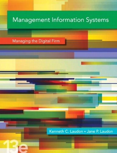9780133050691: Management Information Systems: Managing the Digital Firm, 13th Edition