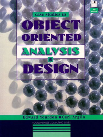 9780133051377: Case Studies in Object-oriented Analysis and Design (Yourdon Press Computing Series)
