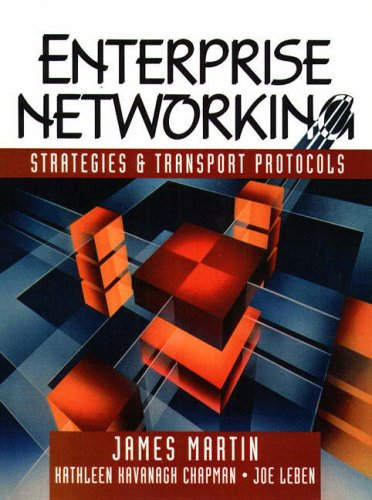 9780133051865: Enterprise Networking: Strategies and Transport Protocols (A James Martin book)
