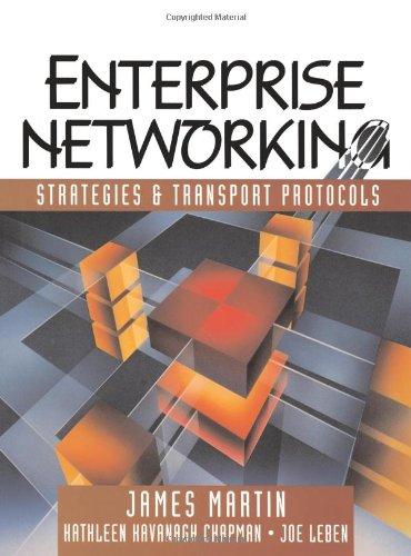 Enterprise Networking: Strategies and Transport Protocols: James Martin, Joseph