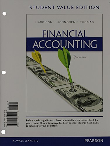 9780133052176: Financial Accounting, Student Value Edition Plus NEW MyAccountingLab with Pearson eText -- Access Card Package (9th Edition)