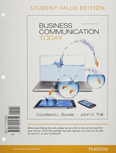 9780133052565: Business Communication Today, Student Value Edition Plus NEW MyBCommLab with Pearson eText -- Access Card Package (11th Edition)