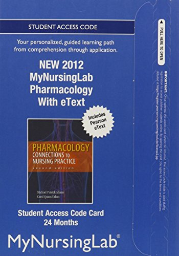 9780133054682: NEW MyNursingLab with Pearson eText -- Access Card -- for Pharmacology: Connections to Nursing Practice (24-month access)