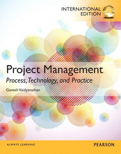 9780133055450: Project Management: Process, Technology and Practice