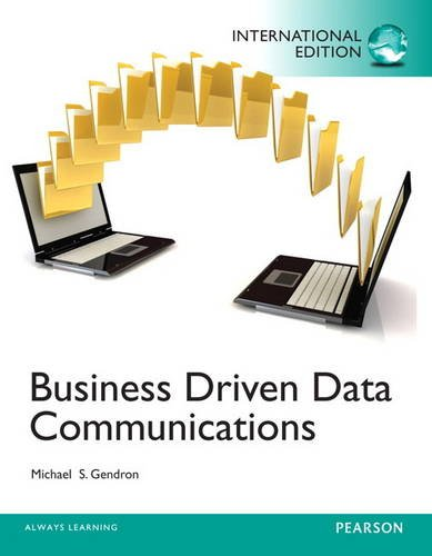 9780133055849: Business Driven Data Communications