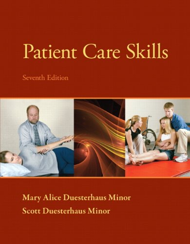 9780133055870: Patient Care Skills (7th Edition) (Patient Care Skills ( Minor))