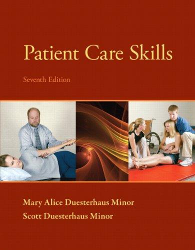 Patient Care Skills: Minor, Scott Duesterhaus;minor,