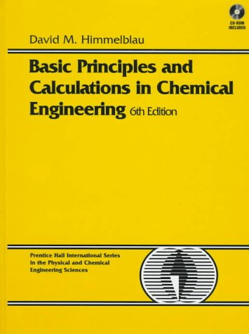 9780133057980: Basic Principles and Calculations in Chemical Engineering (BK/CD): United States Edition (Prentice Hall International Series in the Physical and Chemical Engineering Sciences)