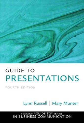 9780133058369: Guide to Presentations (4th Edition) (Pearson Guide to Series in Business Communication)