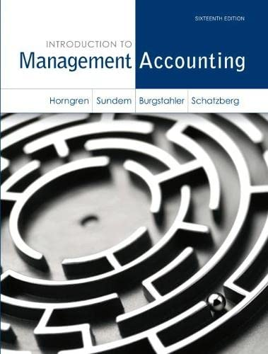 Introduction to Management Accounting-Chapters 1-17: Charles T. Horngren