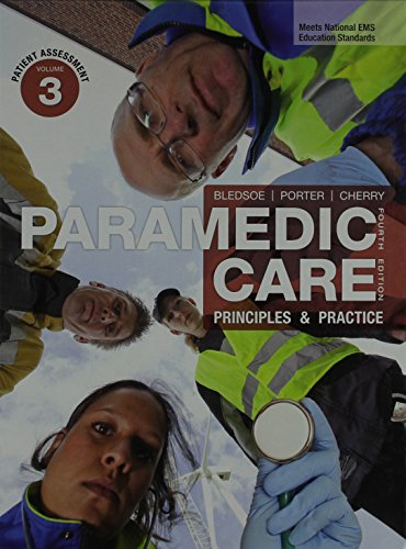 9780133058956: Paramedic Care: Principles and Practice, Vols 1,2&3