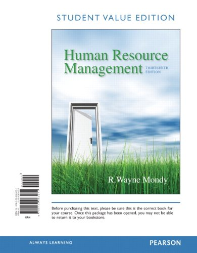 Human Resource Management, Student Value Edition (13th: R. Wayne Dean