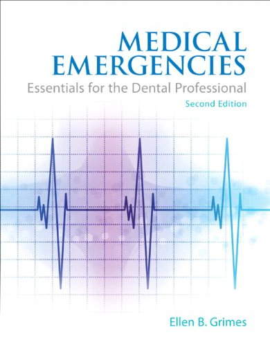 9780133065626: Medical Emergencies: Essentials for the Dental Professional (2nd Edition)