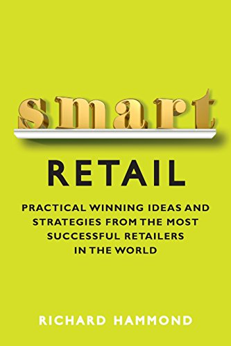9780133066128: Smart Retail: Winning Ideas and Strategies from the Most Successful Retailers in the World