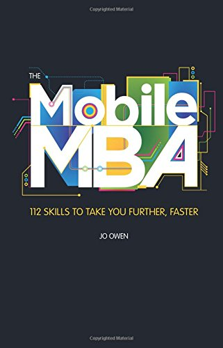 9780133066333: The Mobile MBA: 112 Skills to Take You Further, Faster