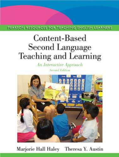 9780133066722: Content-Based Second Language Teaching and Learning: An Interactive Approach (2nd Edition) (Pearson Resources for Teaching English Learners)