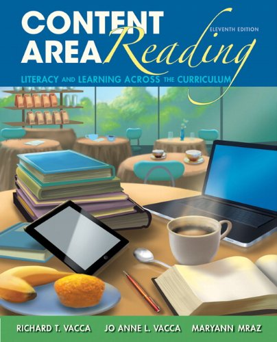 Content Area Reading: Literacy and Learning Across: Vacca, Richard T.,