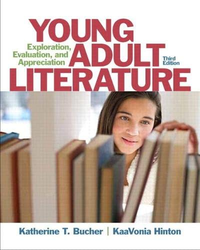9780133066791: Young Adult Literature: Exploration, Evaluation, and Appreciation (3rd Edition)