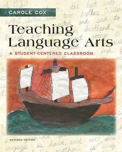 9780133066807: Teaching Language Arts: A Student-Centered Classroom (7th Edition)