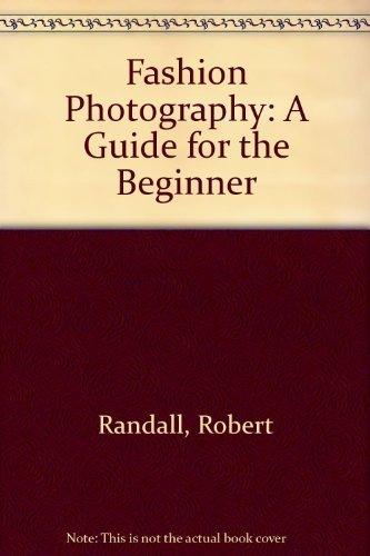 9780133066883: Fashion Photography: A Guide for the Beginner