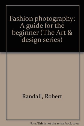 9780133066968: Fashion photography: A guide for the beginner (The Art & design series)