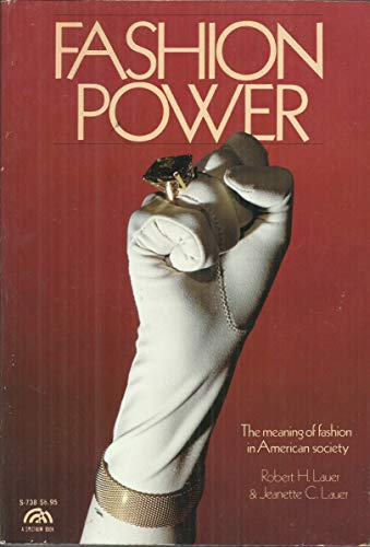 9780133067040: Fashion Power: The Meaning of Fashion in American Society