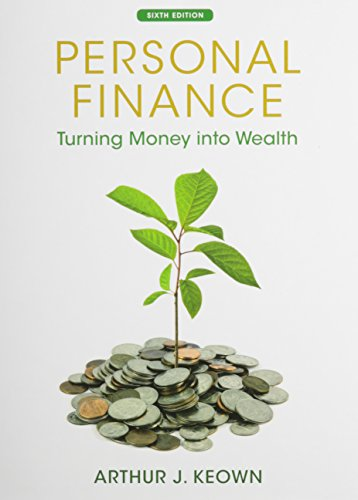 Personal Finance: Turning Money into Wealth, Student Workbook, and NEW MyFinanceLab with Pearson ...