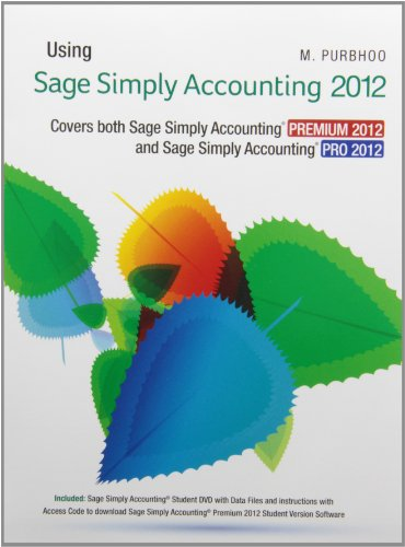 9780133067651: Using Sage Simply Accounting 2012 with Text Enrichment Site