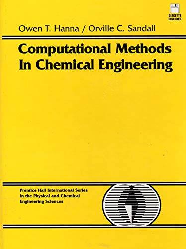 9780133073980: Computational Methods in Chemical Engineering (Prentice Hall International Series in the Physical and Chemical Engineering Sciences)