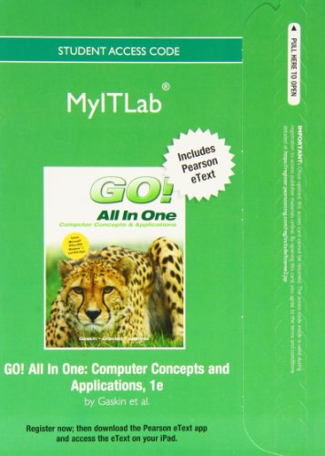 9780133074079: myitlab with Pearson eText -- Access Card -- for Go! All in One: Computer Concepts and Applications