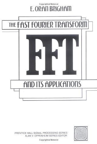 9780133075052: The Fast Fourier Transform and Its Applications