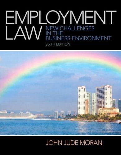 Employment Law (6th Edition): Moran, John J.