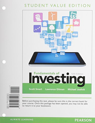 Fundamentals of Investing, Student Value Edition (12th Edition): Smart, Scott B.; Gitman, Lawrence ...