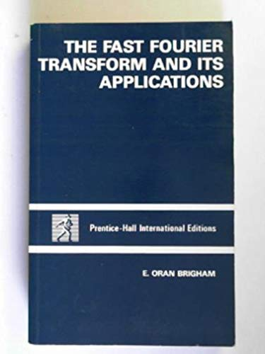 9780133075472: Fast Fourier Transform and Its Applications