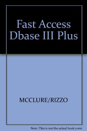 9780133075540: Fast Access Dbase III Plus