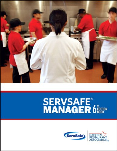 ServSafe Manager with Answer Sheet (6th Edition): National Restaurant Association