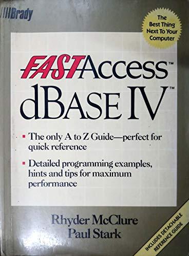 9780133075700: Fast Access/dBASE IV
