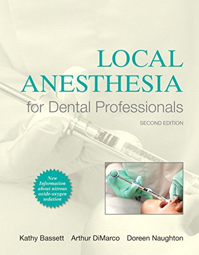 Local Anesthesia for Dental Professionals (2nd Edition): Bassett, Kathy; DiMarco,