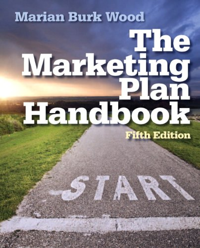 Marketing Plan Handbook (5th Edition): Marian Burk Wood