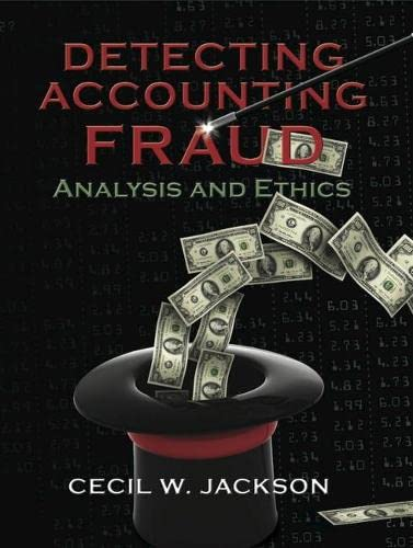 9780133078602: Detecting Accounting Fraud: Analysis and Ethics