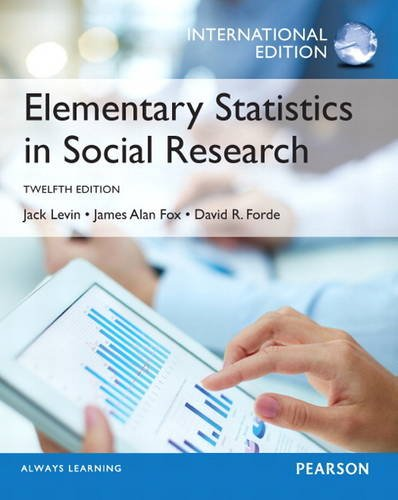 9780133079548: Elementary Statistics in Social Research: International Edition